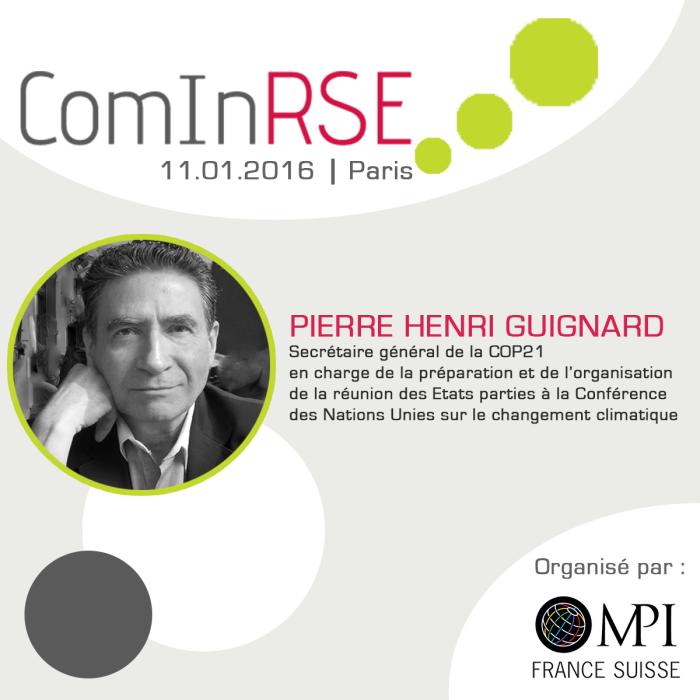 Pierre Henri Guignard, Secrétaire Général de la COP21, sera l'un des Grands Témoins de ComInRSE