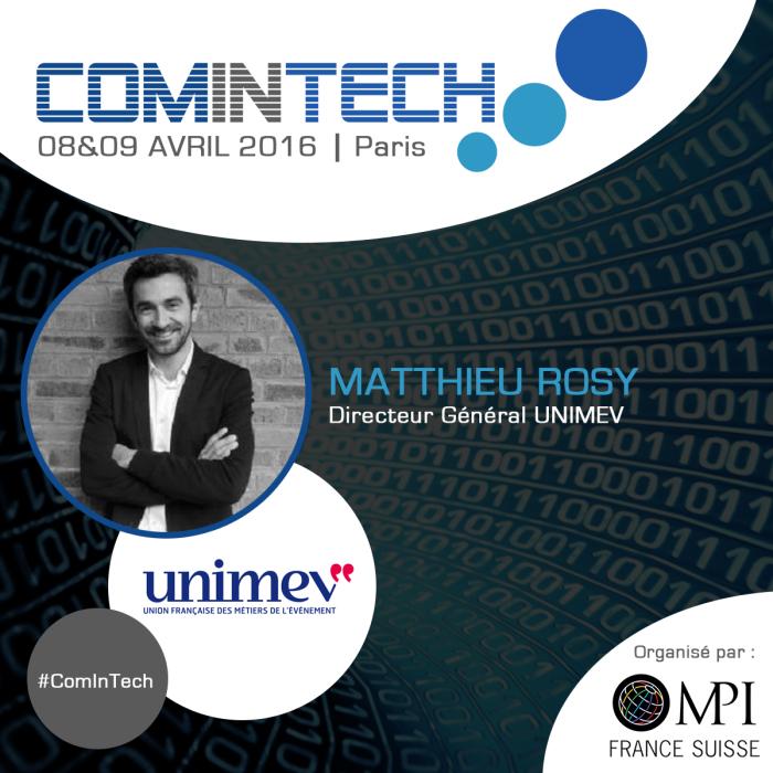 Matthieu Rosy, directeur Général UNIMEV, interviendra à ComInTech