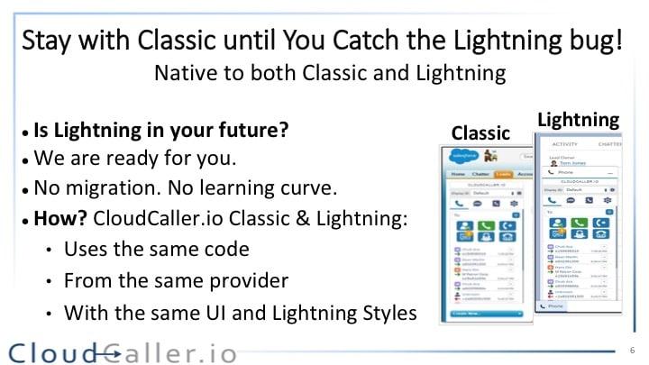 Classic & Lightning Ready