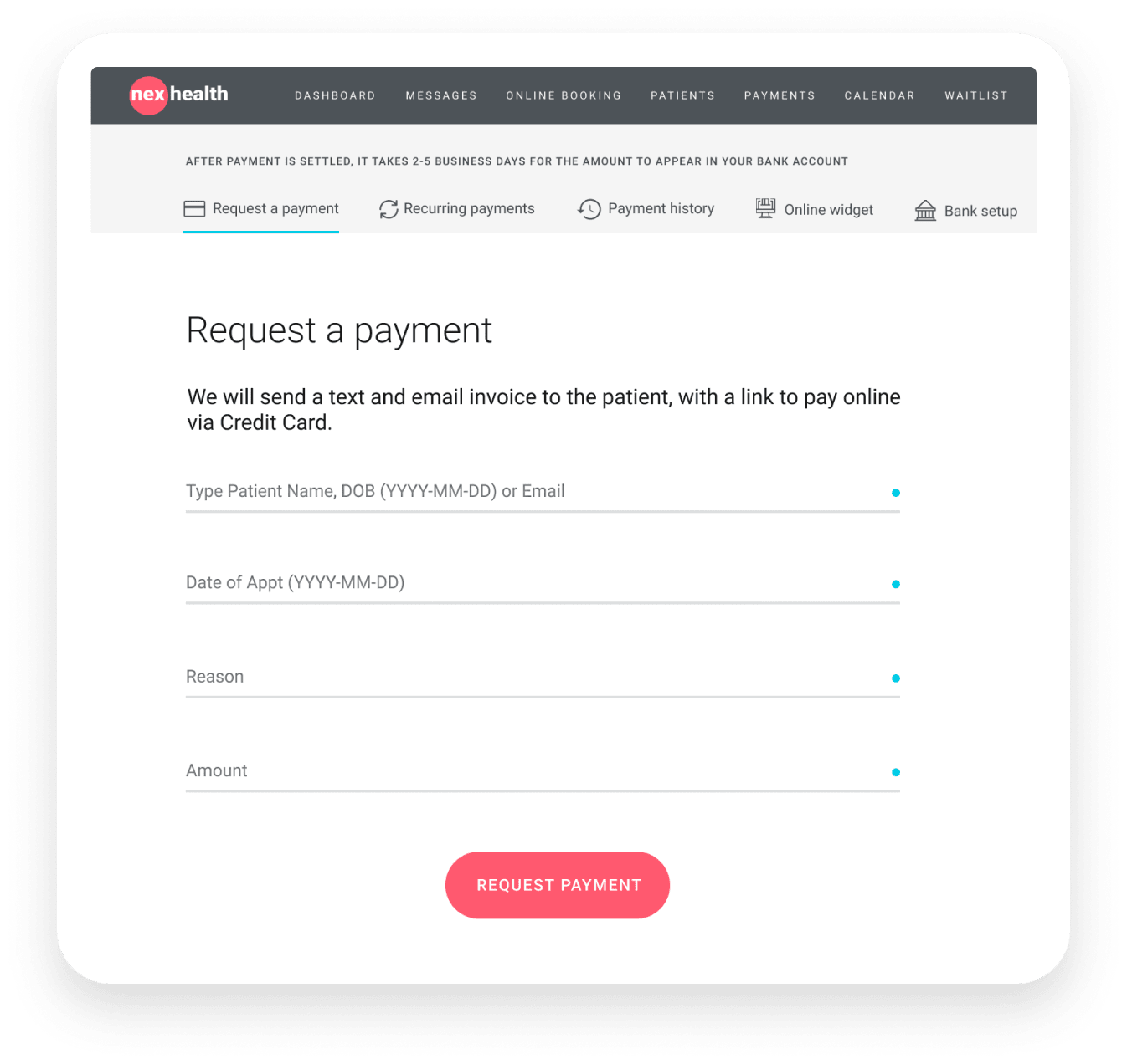 NexHealth Payment Request Form
