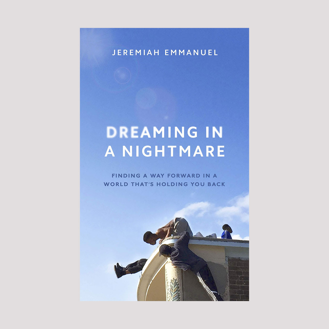 A blue sky book cover with Dreaming In A Nightmare written on it.
