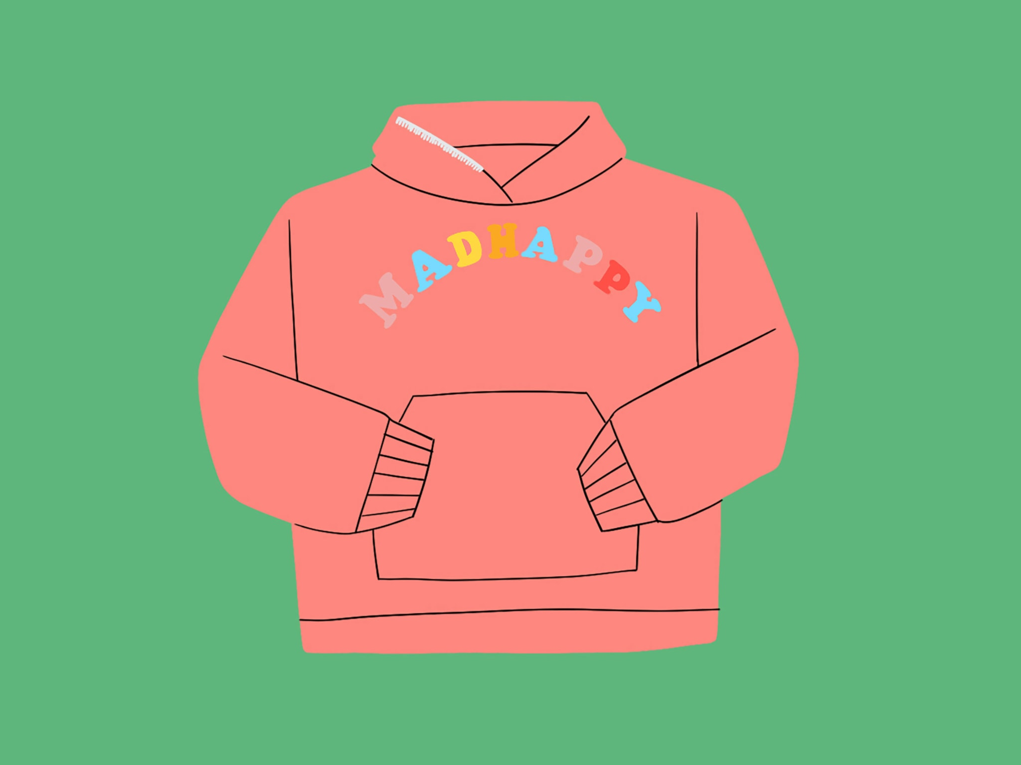 An illustration of a pink hoodie with Mad Happy written on it on a green background.