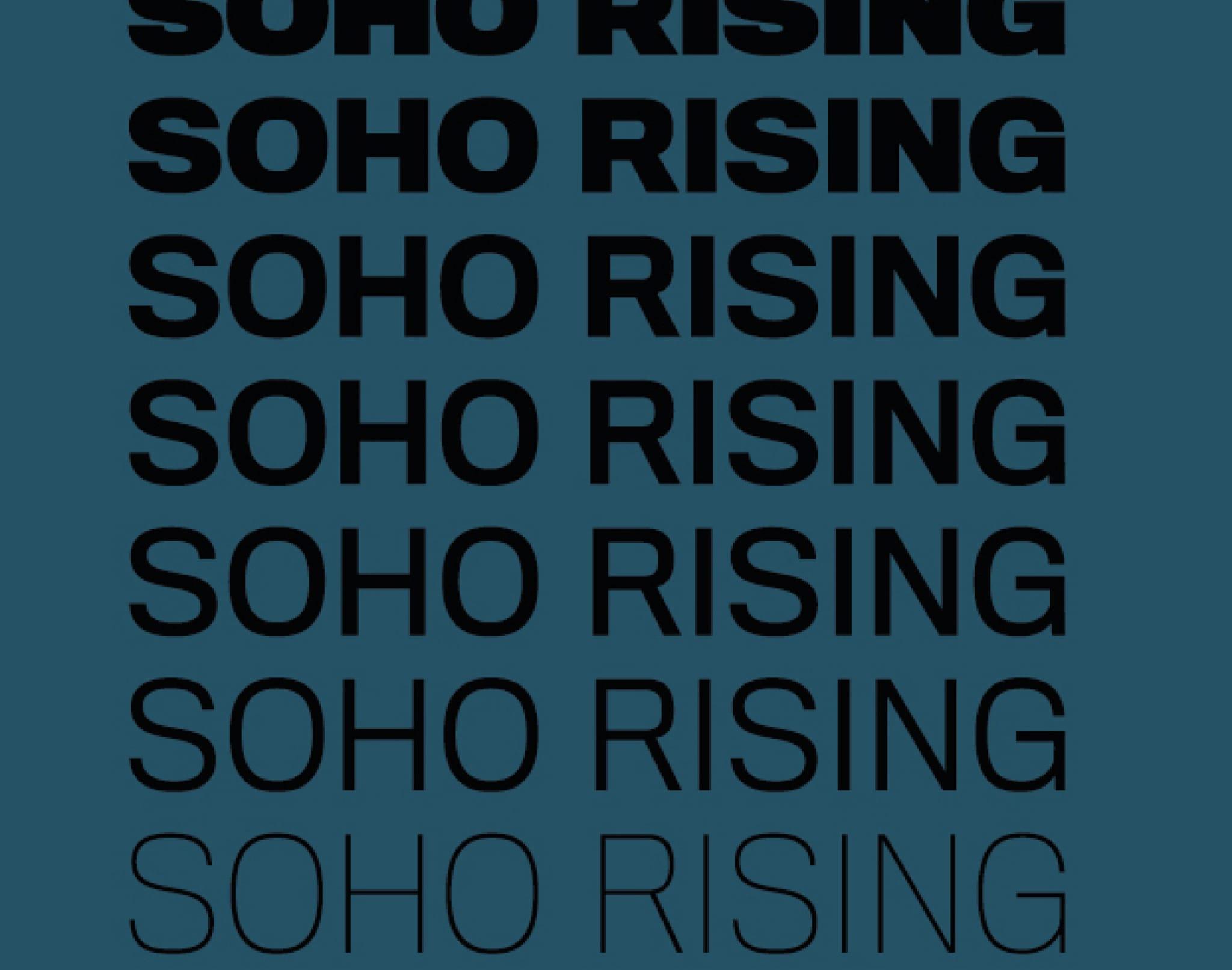A logo with Soho Rising written 7 times.