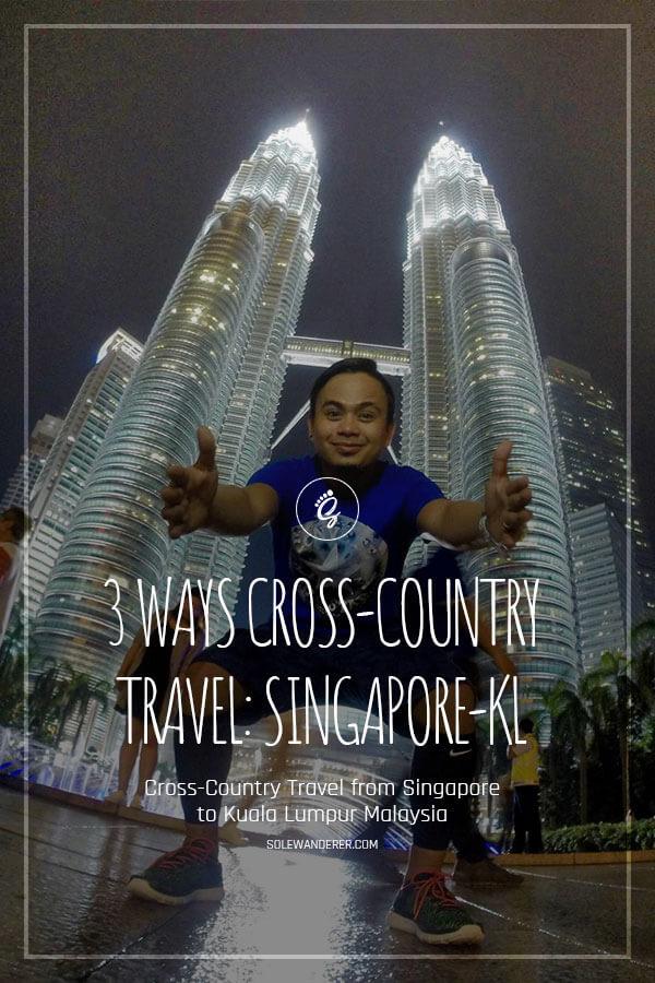 Cross-Country Travel from Singapore to Kuala Lumpur Malaysia