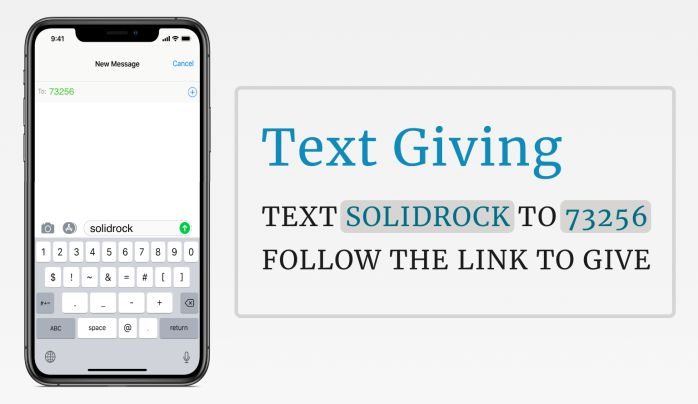 Text 73256 to solidrock to give