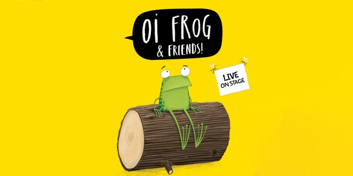 Children's shows this winter - Oi Frog & Friends! is coming to London's Lyric Theatre