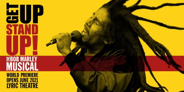 Get Up Stand Up The Bob Marley Story Lyric Theatre Official London Theatre