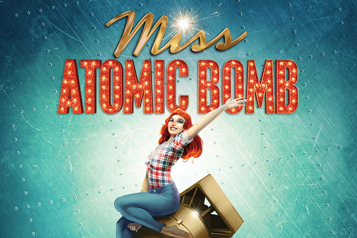 Miss Atomic Bomb, a new musical playing at the St James Theatre
