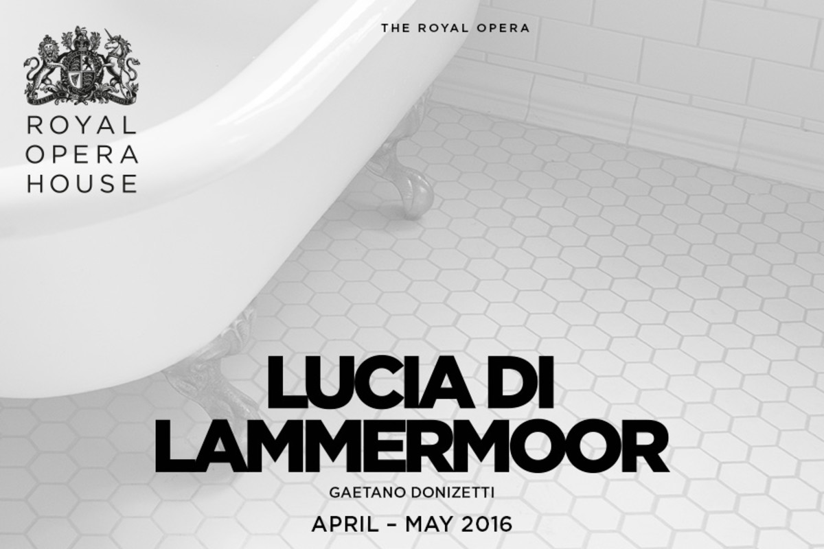Lucia Di Lammermoor, playing at the Royal Opera House