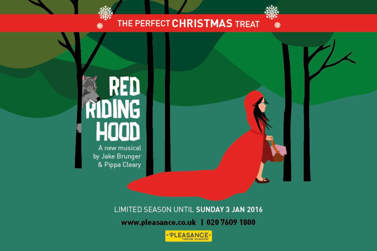 Red Riding Hood at the Pleasance Theatre, Islington