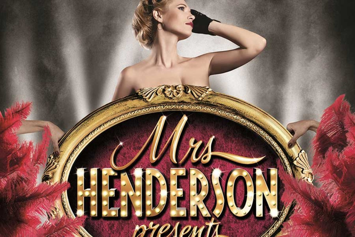 Mrs Henderson Presents, a new musical