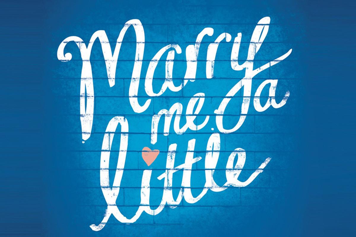 Marry Me A Little