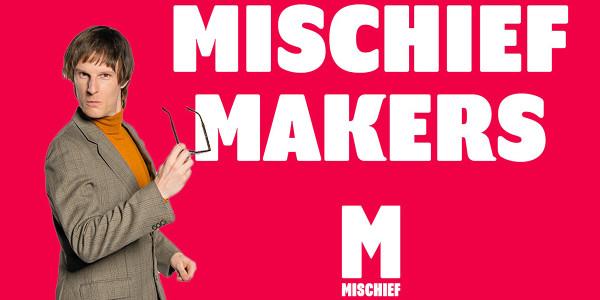 Mischief podcast