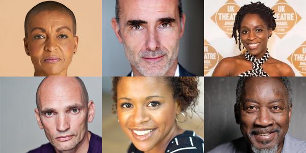 Clockwise from top left: Adjoja Andoh, Finbar Lynch, Sharon Duncan-Brewster, Patrick O'Kane, Ayesha Antoine, Joseph Mydell