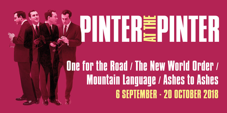 One For The Road/The New World Order/Mountain Language/Ashes To Ashes at Harold Pinter Theatre