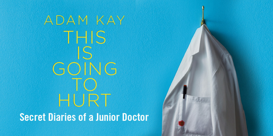 Adam Kay: This Is Going To Hurt at Garrick Theatre