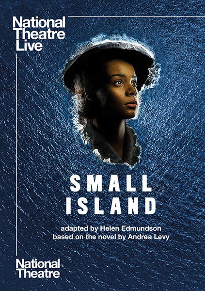 National Theatre Live - Small Island poster