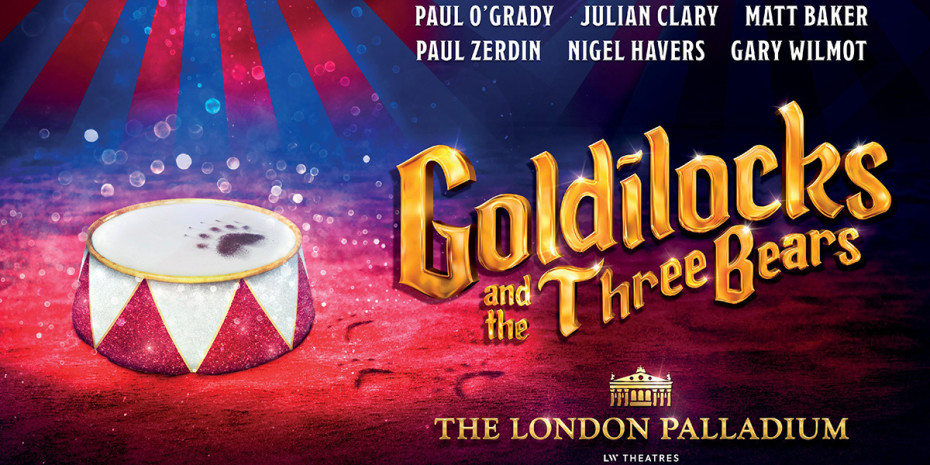 Goldilocks And The Three Bears will be this year's London Palladium pantomime
