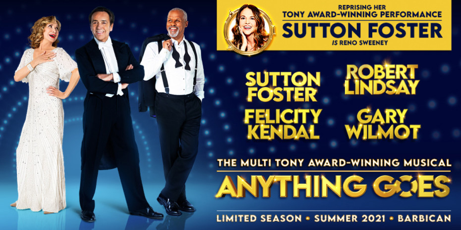 Felicity Kendall stands in a white gown and Robert Lindsay and Gary Wilmot stand in evening suits. A photo of a Sutton Foster is in a circle to announce her addition to the cast.