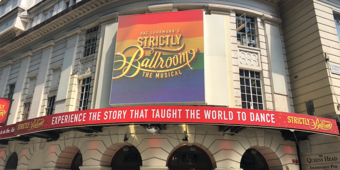 Strictly Ballroom at the Piccadilly Theatre for Pride