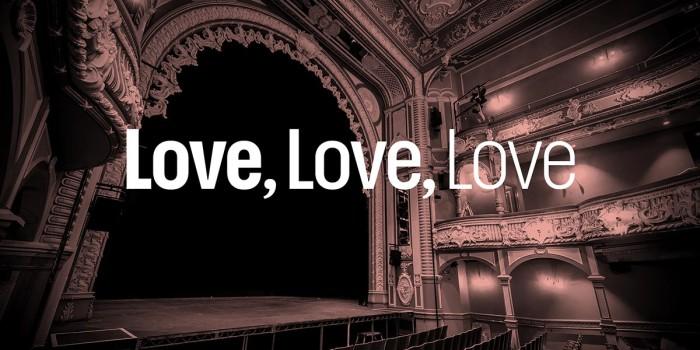 Love, Love, Love - Lyric Hammersmith Theatre