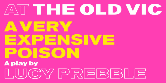 A Very Expensive Poison tickets at The Old Vic