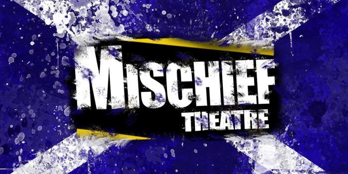 Mischief Edinburgh