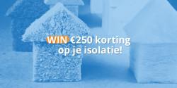 Win €250 korting op woningisolatie!