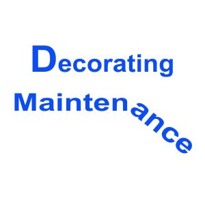 Decorating Maintenance