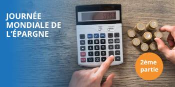 Journée mondiale de l'épargne: astuces pour économiser sur les factures énergétiques
