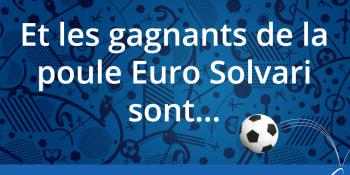 Poule Euro 2016 Solvari: la liste des vainqueurs!