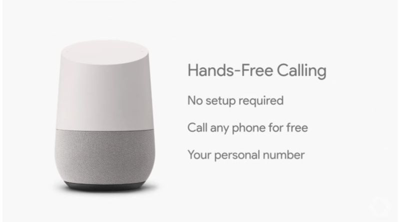 Google Home Hands Free Calling Announced