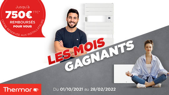 Les mois gagnants Thermor