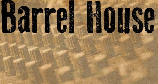 - The Barrel House