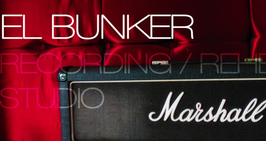 Music Production / Rehearsal - El Bunker