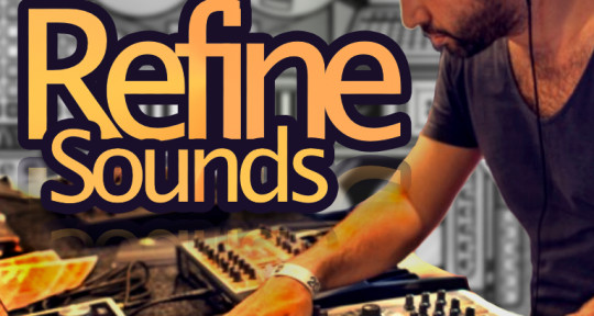 - Refine Sounds