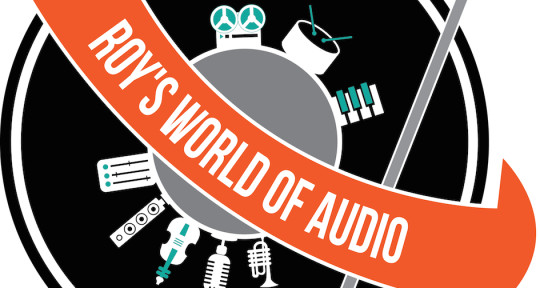 Audio Engineering & Production - Roy's World of Audio