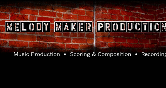 Music Production & Audio Post - Melody Maker Productions