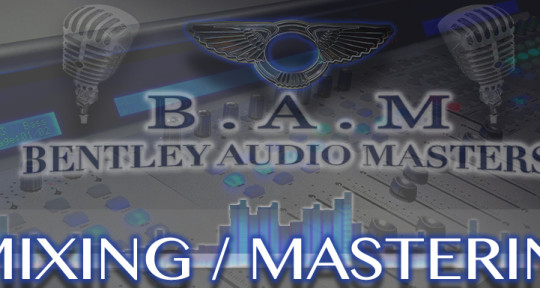 mixing & mastering - bentley audio masters