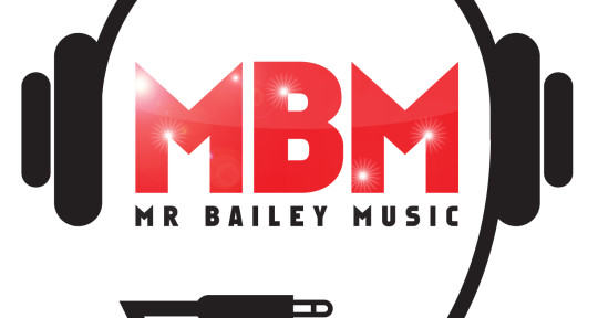 Singer/writer/producer/mixer - Mr Bailey Music