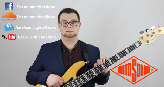 Session Bassist - Lucas Lazarus Michaelides