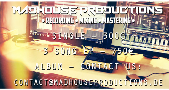 Recording Studio, Mix & Master - Madhouse Productions
