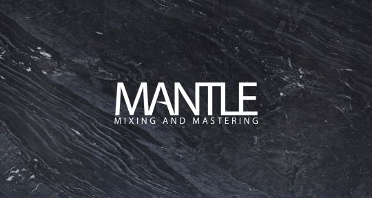 Mixing & Mastering Engineer - Mantle - Mixing & Mastering