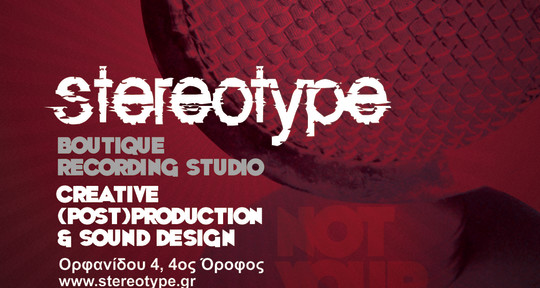 Engineer, Mix, Master, Design - Tasos Karadedos@Stereotype.gr