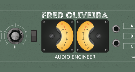 Recording | Mixing Engineer - Fred Oliveira