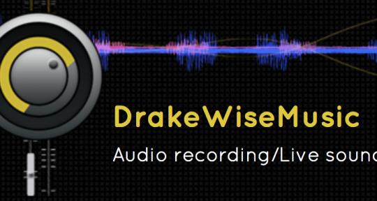 recording mix master - DrakeWiseMusic