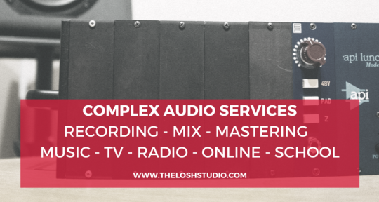 Complex Audio Services - Milos Fedor - The Losh Studio