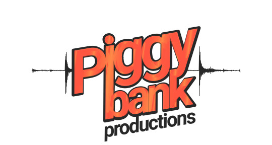 Full fledged production unit - Piggy Bank Productions