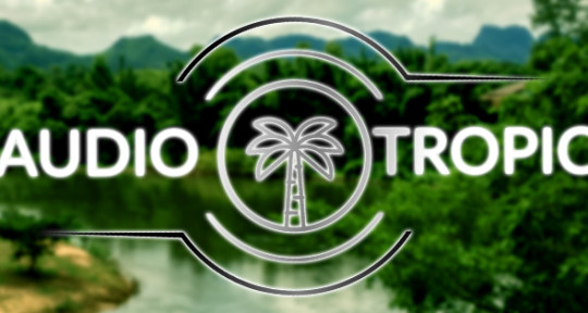 Creative Mixing & Composition - Audio Tropics