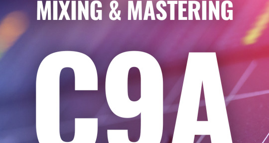 Mixing & Mastering - Cloud 9 Audio